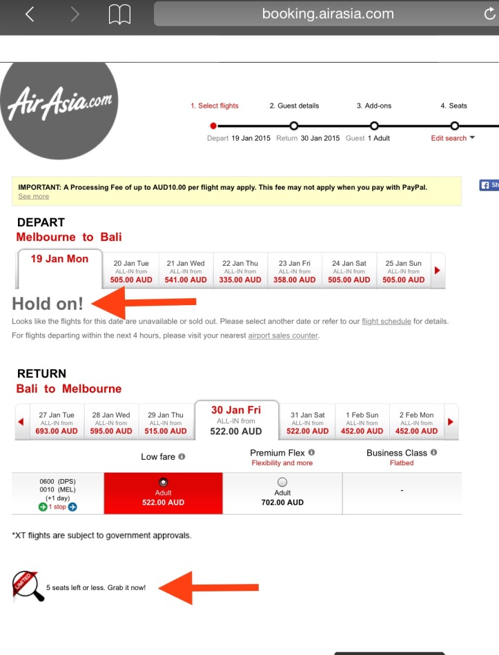 "AirAsia booking page for 19-1-2015 with remarked ""HOLD ON! Look like the flights for this date are unavailable or sold out. Please select another date or refer to our flight schedule for details.  At the bottom arrow, ""always with 5 seats left or less. Grab it now!  This screenshot of the page was taken at about 1 pm on 20-1-2015 at"